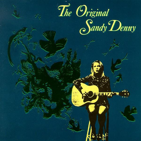 Sandy Denny - The Original Sandy Denny